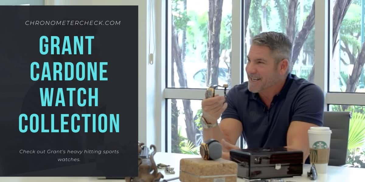 Grant Cardone's Watch Collection